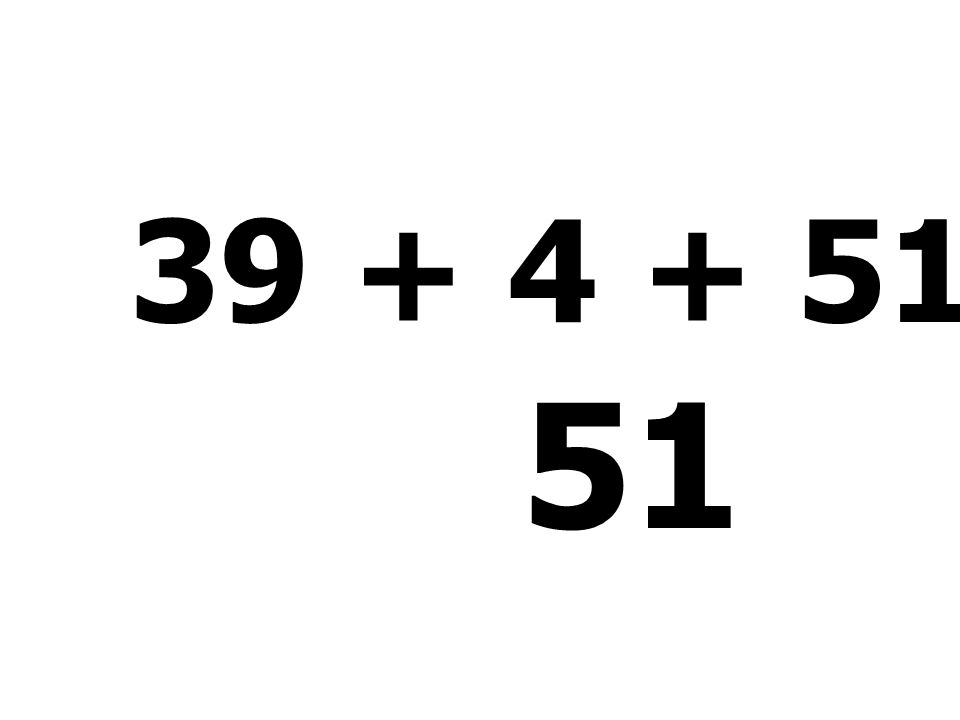 19 + 13 + 9 + 52 = 93