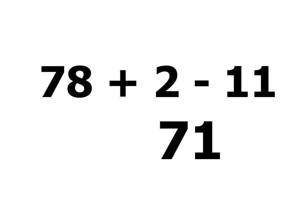 64 - 55 + 7 + 9 = 25