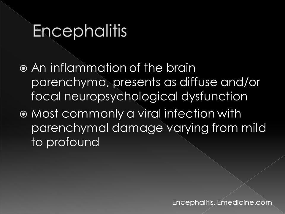  Primary encephalitis  Post - infectious or Para - infectious encephalitis A text book of Infectious disease I, สมาคมโรคติดเชื้อแห่งประเทศไทย