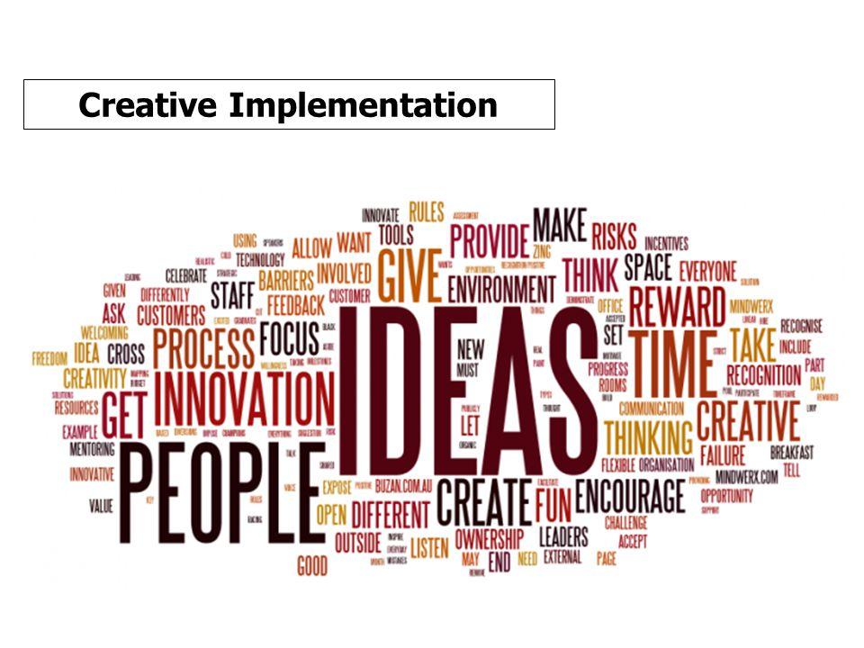 Creative Implementation ระดมสมอง: วิธีการที่สร้างสรรค์ เรียบง่าย ได้ผล ตามบริบทแห่งพื้นที่
