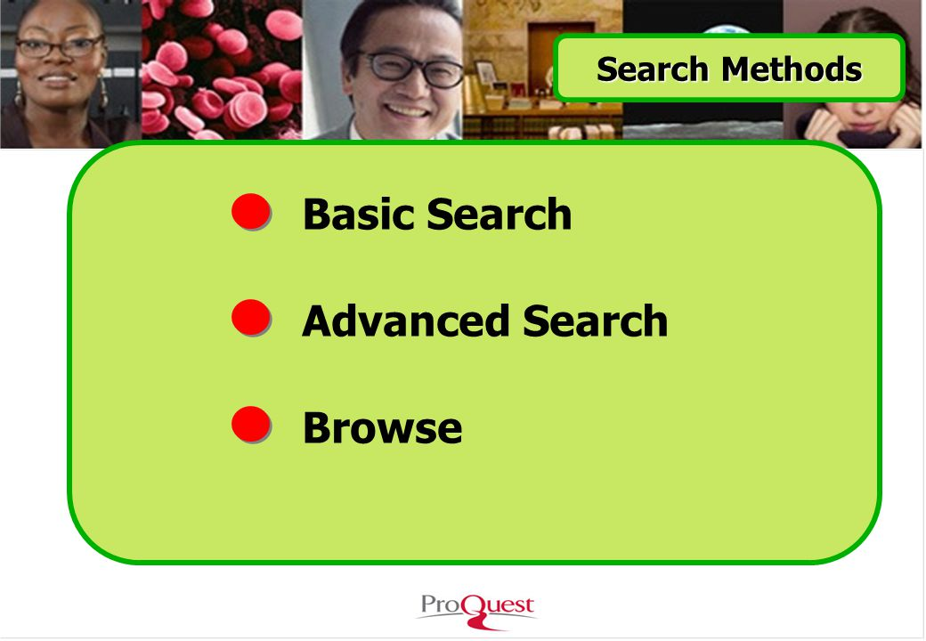 Basic Search Advanced Search Browse Search Methods