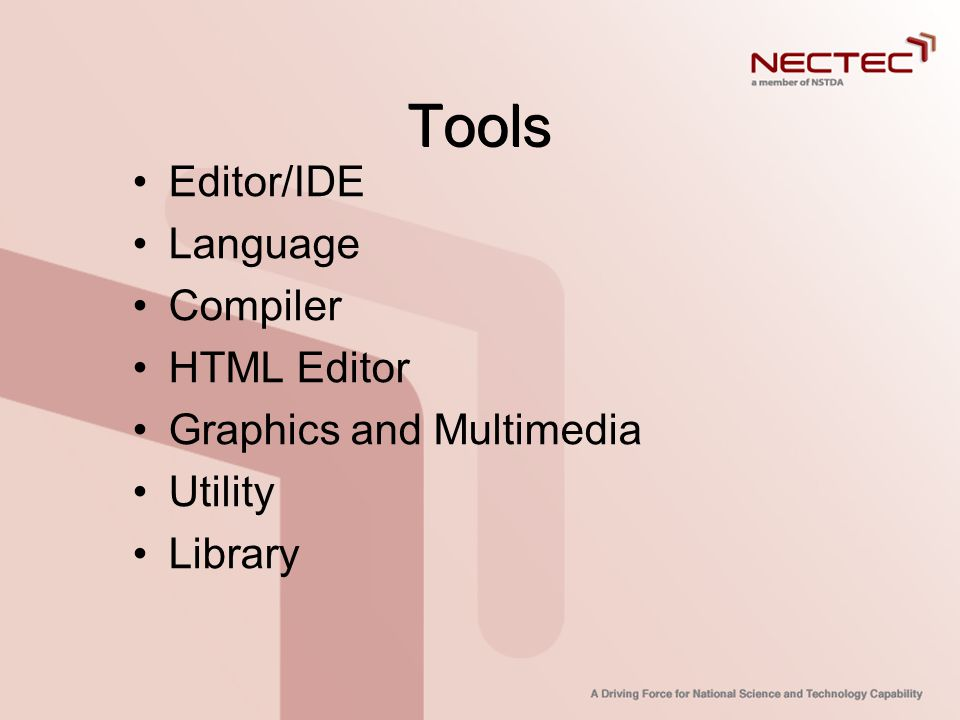 Tools •Editor/IDE •Language •Compiler •HTML Editor •Graphics and Multimedia •Utility •Library