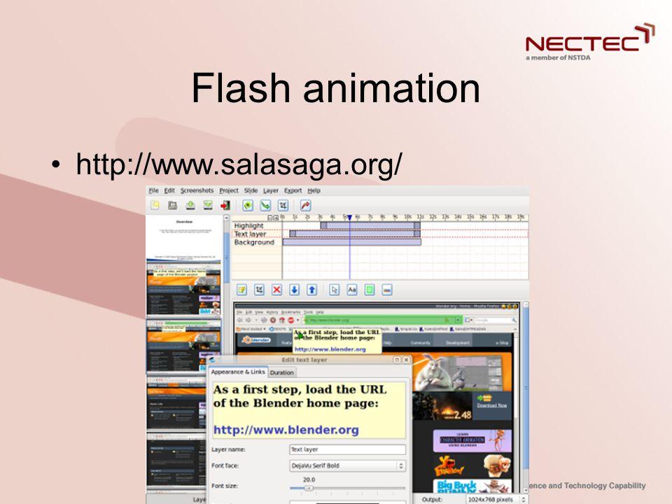 Flash animation •http://www.salasaga.org/