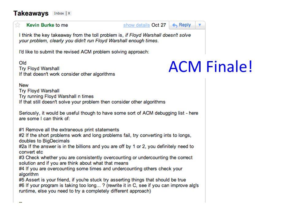 ACM Finale!