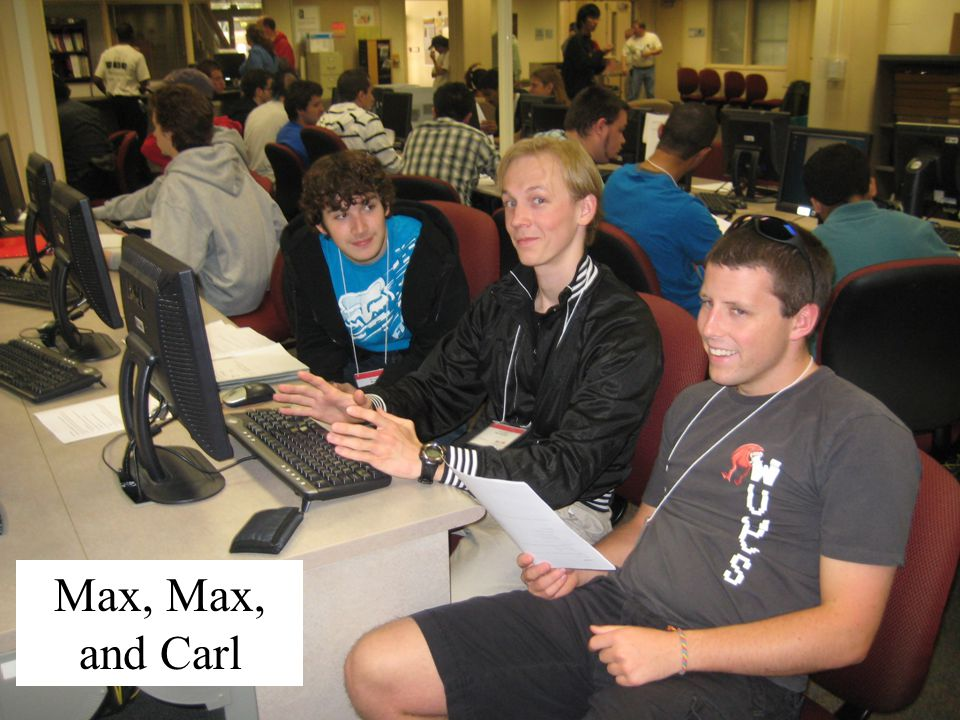 Max, Max, and Carl
