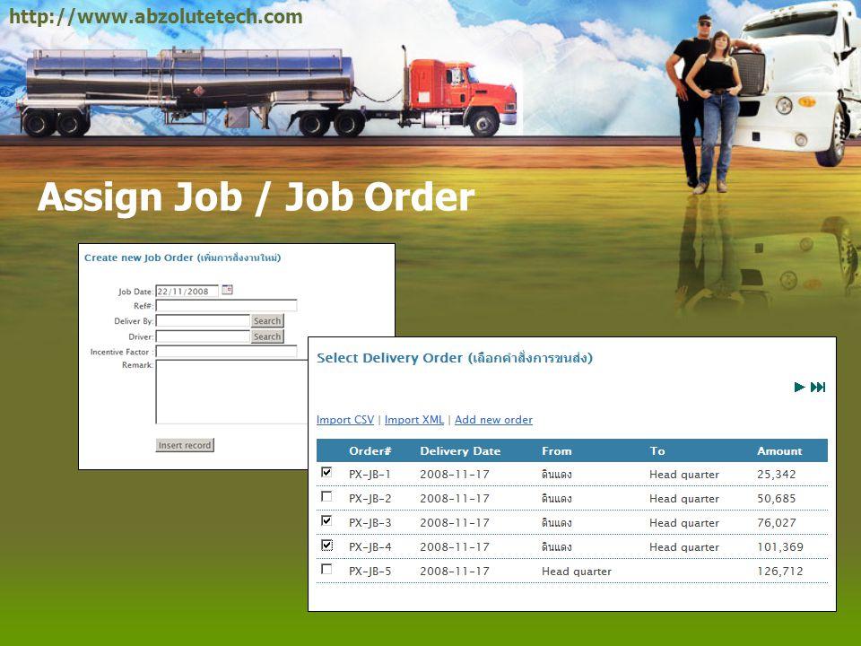 Assign Job / Job Order http://www.abzolutetech.com