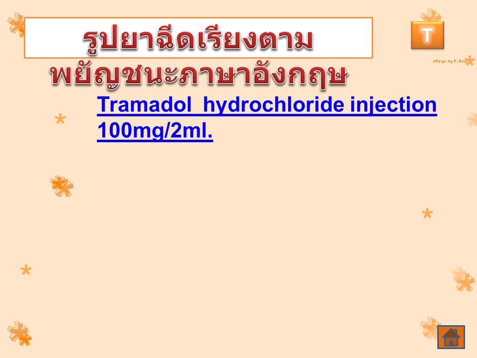 Tramadol hydrochloride injection 100mg/2ml.