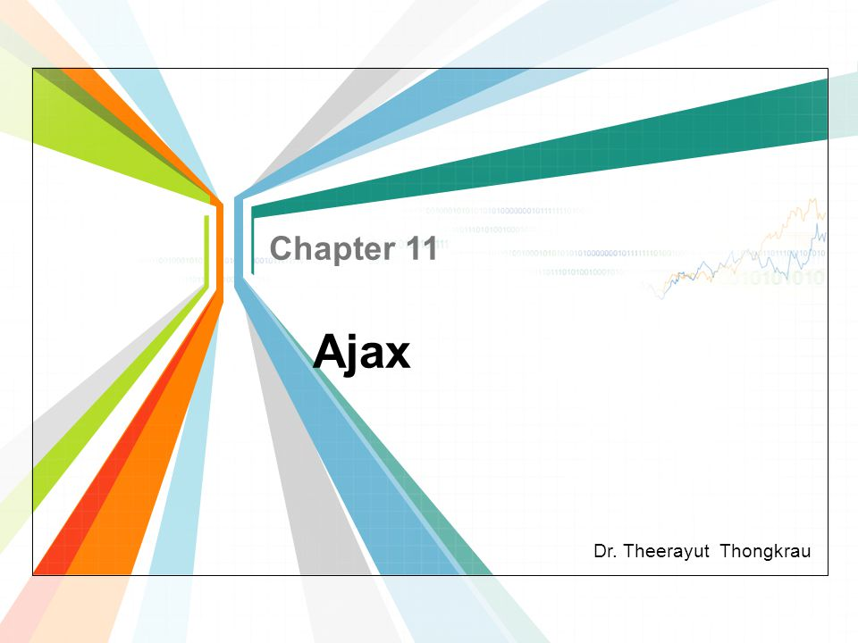 Dr. Theerayut Thongkrau Ajax Chapter 11