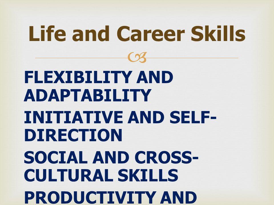  1.Twenty-First Century Standards 2. Assessment of 21st Century Skills 3.
