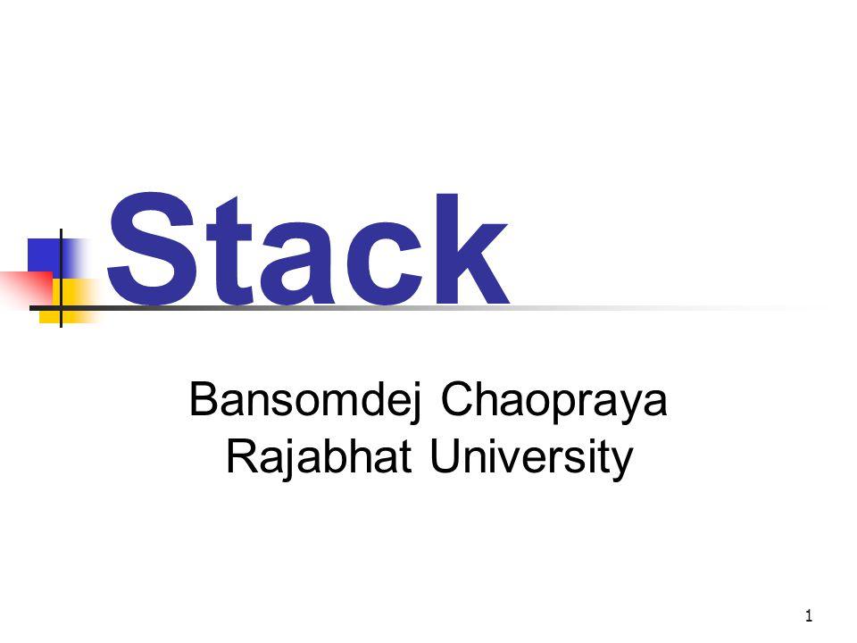 1 Stack Bansomdej Chaopraya Rajabhat University