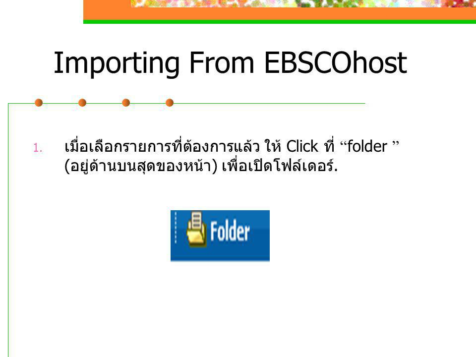 Importing From EBSCOhost 1.