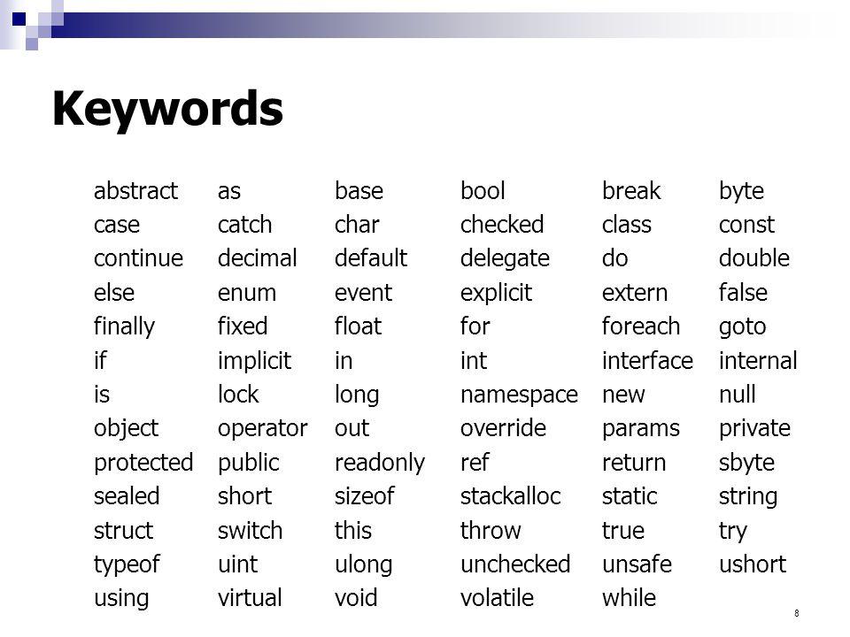9 หลักการตั้งชื่อตัวแปร  ขึ้นต้นด้วยตัวอักษร, underscore (_) หรือ @  ห้ามใช้ตัวเลข หรืออักขระเป็นตัวเริ่มต้น  รูปแบบตัวอักษรพิมพ์ต่างกัน ถือเป็นคนละตัว (case sensitive) เช่น myvar, myVar, MYVAR ถือเป็นคนละตัว