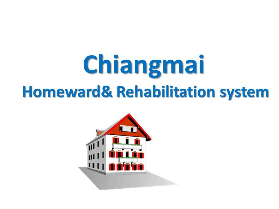 Homeward& Rehabilitation system Chiangmai