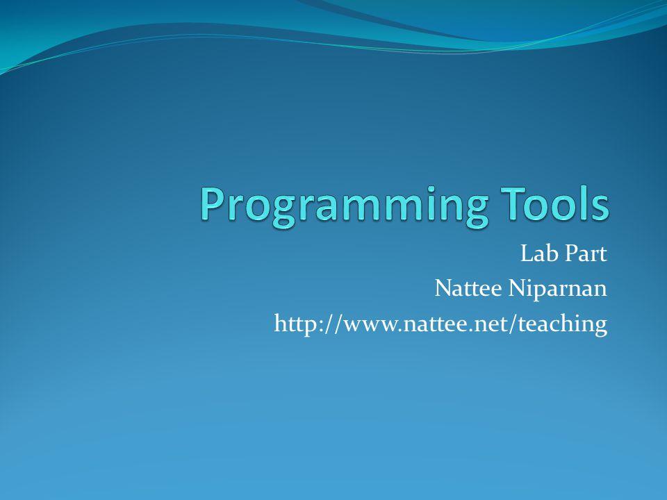 Lab Part Nattee Niparnan http://www.nattee.net/teaching
