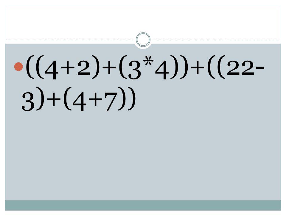  ((4+2)+(3*4))+((22- 3)+(4+7))