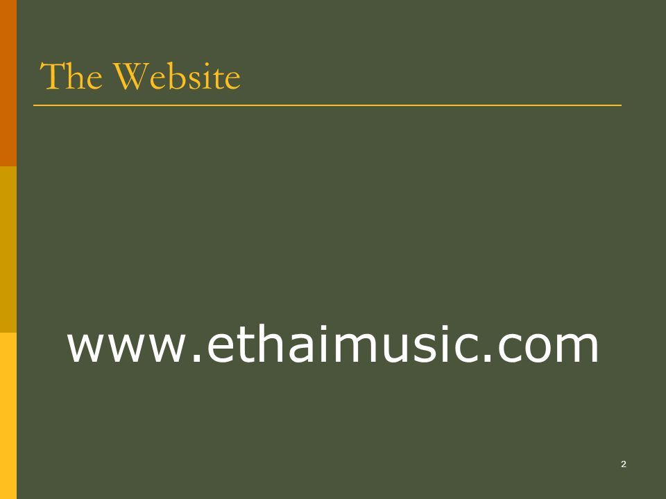2 The Website www.ethaimusic.com