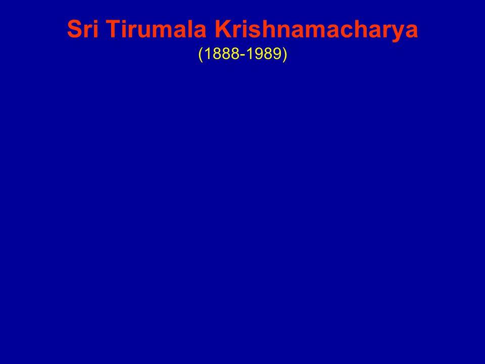 Sri Tirumala Krishnamacharya (1888-1989)
