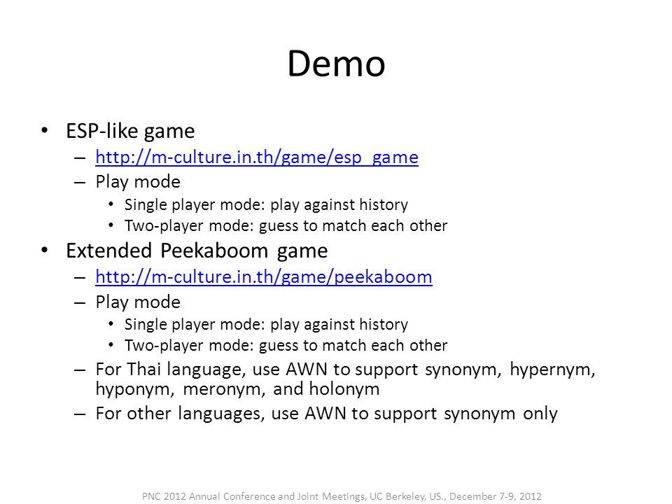 Demo • ESP-like game – http://m-culture.in.th/game/esp_game http://m-culture.in.th/game/esp_game – Play mode • Single player mode: play against histor