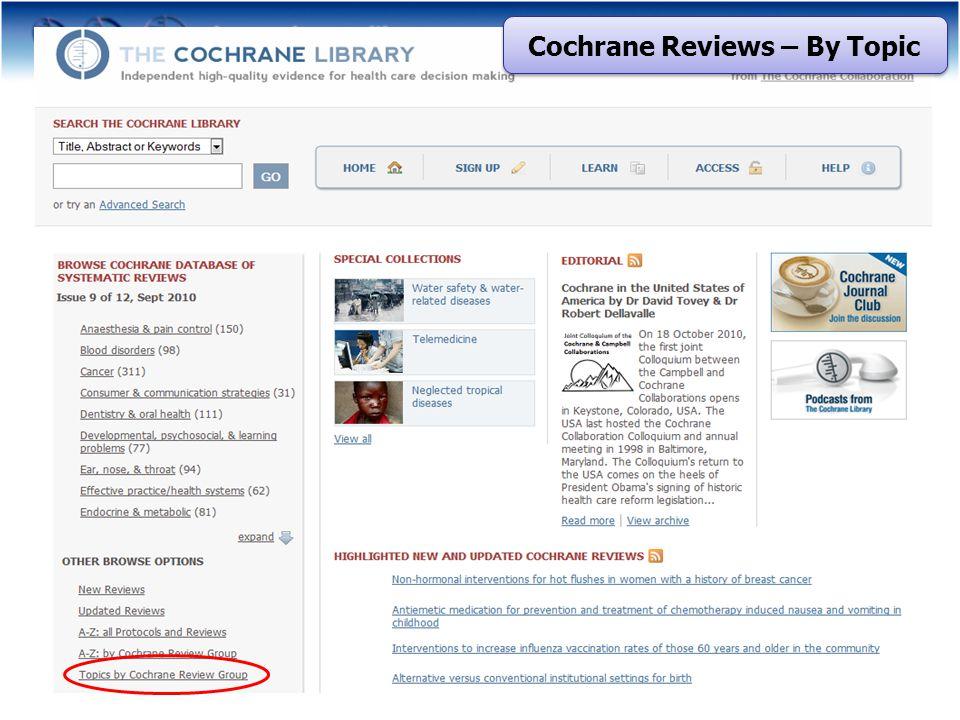 Cochrane Reviews – By Topic