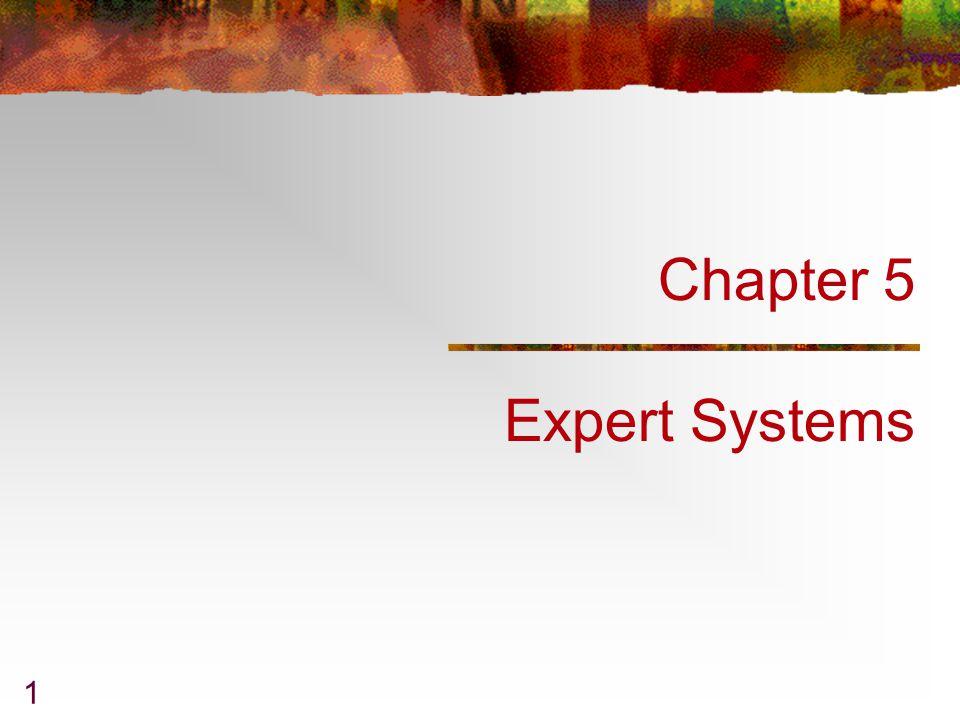 344-471 AI & ESChapter 5 2 Expert System p.