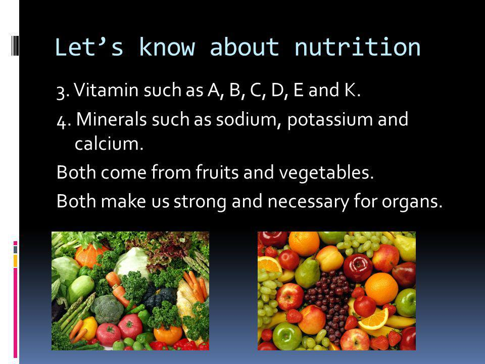 Let's know about nutrition 5.Fat such as oil, french fries, butter and cheese.