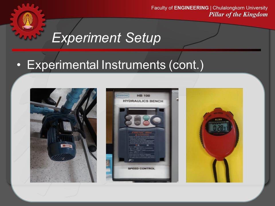 Experiment Setup •Experimental Instruments (cont.)