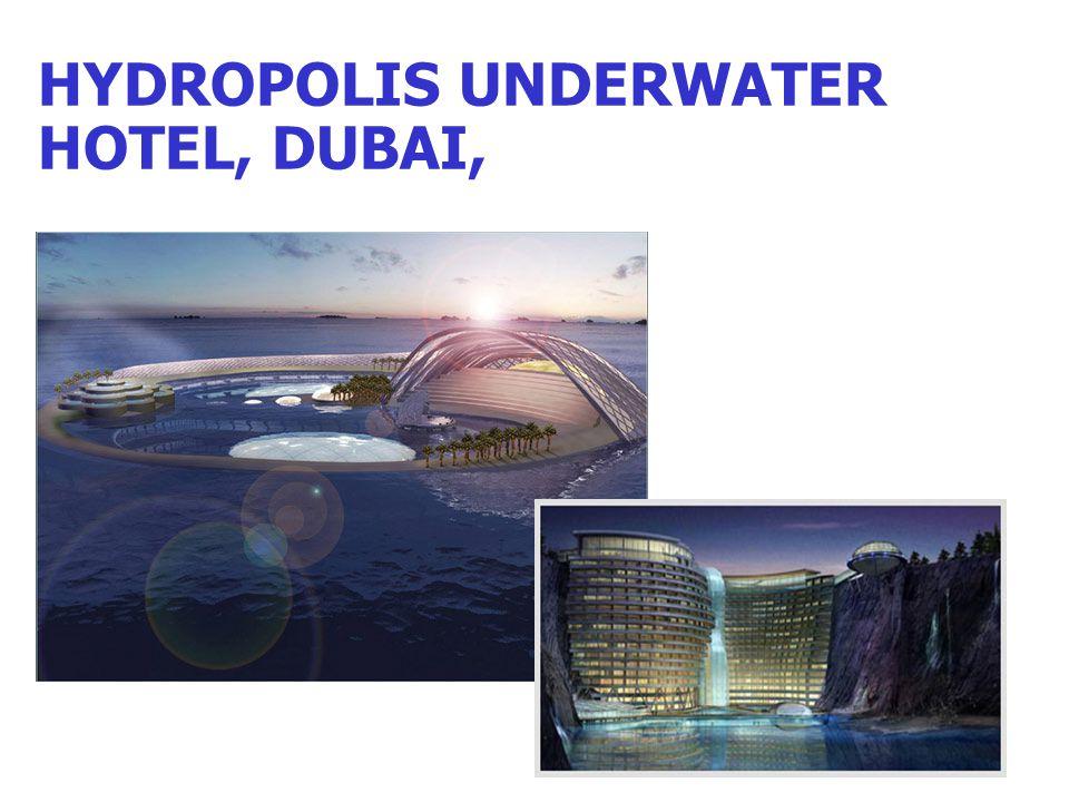 HYDROPOLIS UNDERWATER HOTEL, DUBAI,