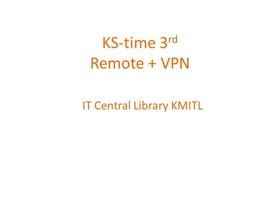 VPN + Remote • บทนำ เนื่องด้วยสำนักหอสมุดกลาง ปัจจุบันมีเครื่องคอมพิวเตอร์จำนวนมาก เมื่อเกิด ปัญหาและต้องเดินไปแก้ไขปัญหา ทำให้เสียเวลาในการเดินทาง และสามารถใช้ งาน Remote เครื่องคอมพิวเตอร์โดยไม่เชื่อมต่อ Internet ได้ • วัตถุประสงค์ เพื่อลดระยะเวลาและการเดินทางในการให้บริการเครื่องคอมพิวเตอร์ที่อยู่ ระยะไกล • วิธีดำเนินการ ติดตั้งโปรแกรม Remote computer ที่เครื่องคอมพิวเตอร์ที่มีระยะทางไกลหรือ เครื่องที่ต้องการ • ผลที่ได้รับ เพิ่มความสะดวกในการบริการ ทั้งผู้รับบริการและผู้ให้บริการ / ลดระยะเวลาใน การให้บริการ เนื่องจากไม่ต้องเสียเวลาเดินทาง