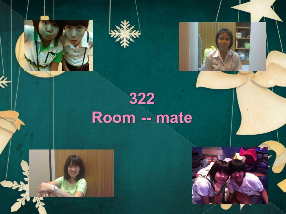 322 Room -- mate