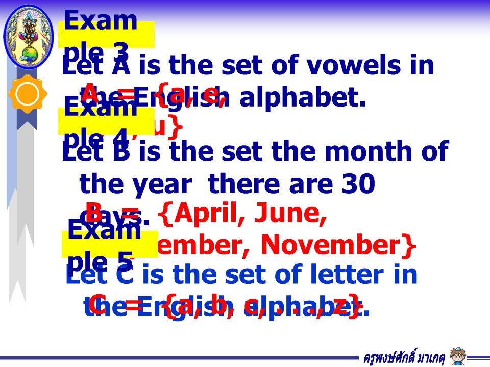 Let A is the set of vowels in the English alphabet.