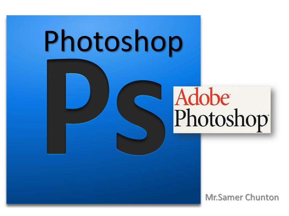 Photoshop Mr.Samer Chunton
