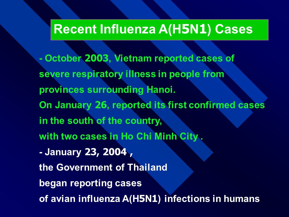 - October 2003, Vietnam reported cases of severe respiratory illness in people from provinces surrounding Hanoi. On January 26, reported its first con