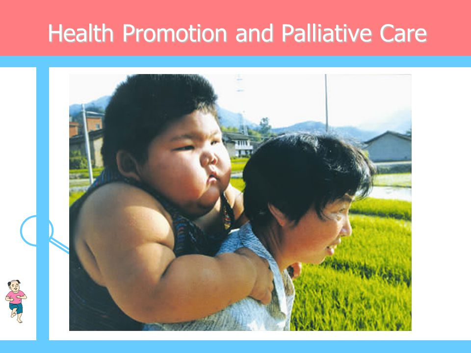 Health Promotion and Palliative Care