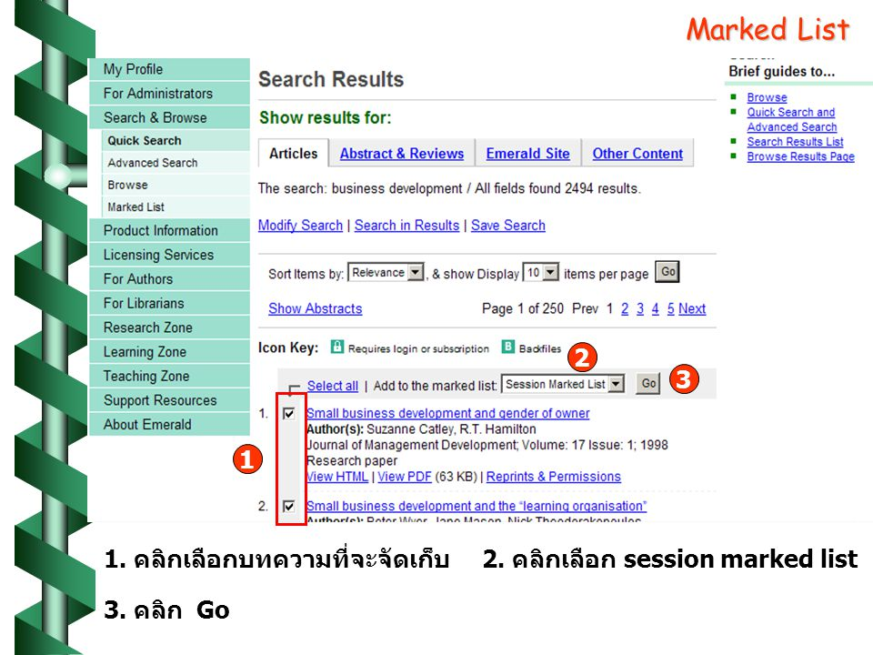 Marked List 1 1. คลิกเลือกบทความที่จะจัดเก็บ 2 3 2. คลิกเลือก session marked list 3. คลิก Go
