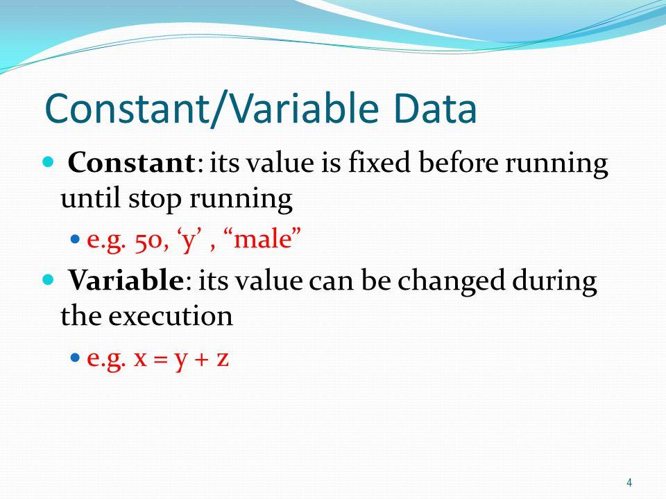 Data Design Exercise  การแปลงค่าองศาเซลเซียสเป็นค่าองศาฟาเรน ไฮต์  ค่าองศาฟาเรนไฮต์ f = (9 /5)* c + 32  ค่าคงที่  ตัวแปร  ข้อมูลเข้า  ข้อมูลผลลัพธ์ 5