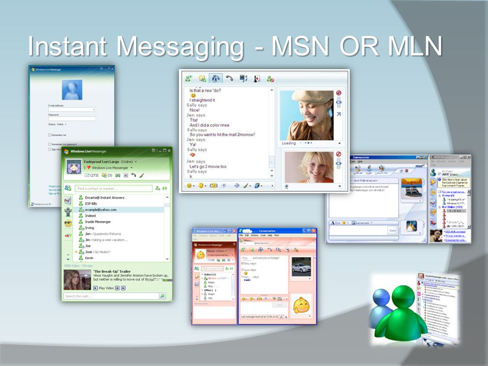 Instant Messaging - MSN OR MLN