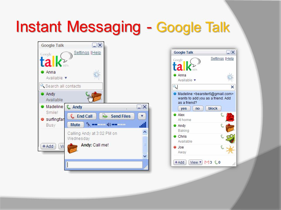 Instant Messaging - Google Talk
