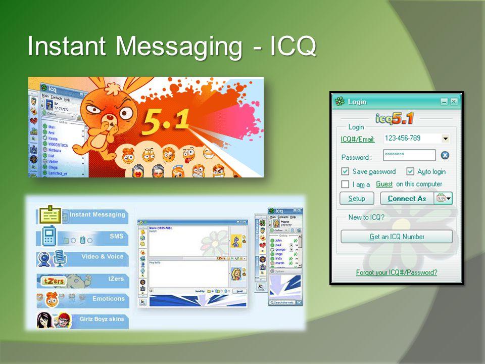 Instant Messaging- Instant Messaging- AOL Instant Messenger (AIM) http://www.AIM.com http://www.aol.com