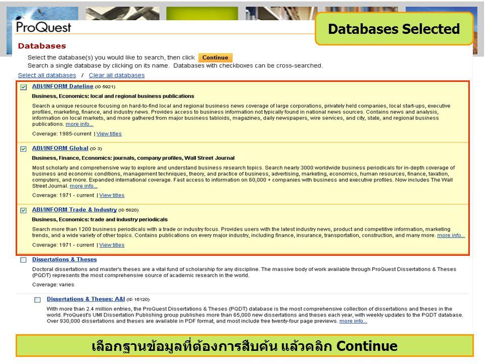 Databases Selected เลือกฐานข้อมูลที่ต้องการสืบค้น แล้วคลิก Continue