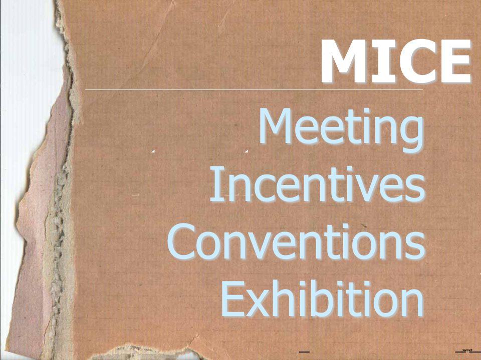 MICE MeetingIncentivesConventionsExhibition