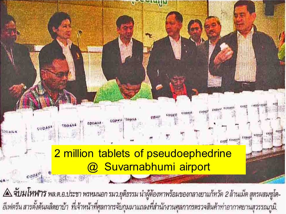 2 million tablets of pseudoephedrine @ Suvarnabhumi airport