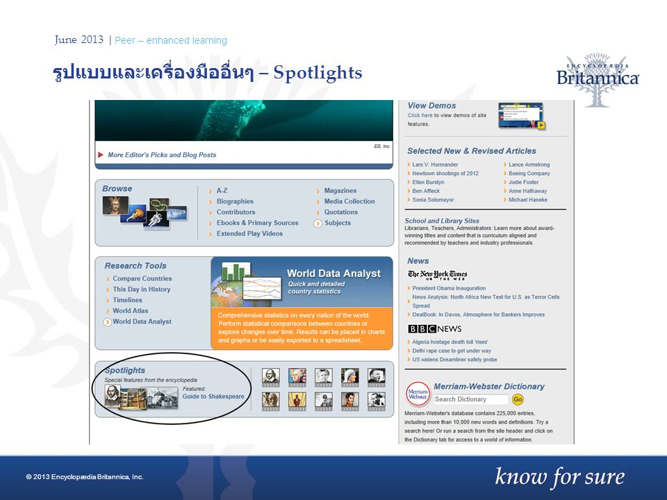 June 2013 | Peer – enhanced learning รูปแบบและเครื่องมืออื่นๆ – Spotlights © 2013 Encyclopædia Britannica, Inc.