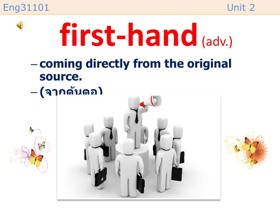 Eng31101Unit 2 outgoing (adj.) /ˈaʊtɡoʊɪŋ/ –friendly, sociable. –( เป็นกันเอง, ชอบสังคม )