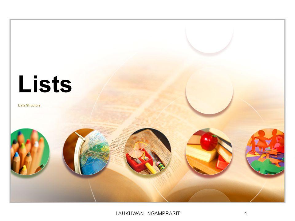 LOGO LAUKHWAN NGAMPRASIT1 Lists Data Structure