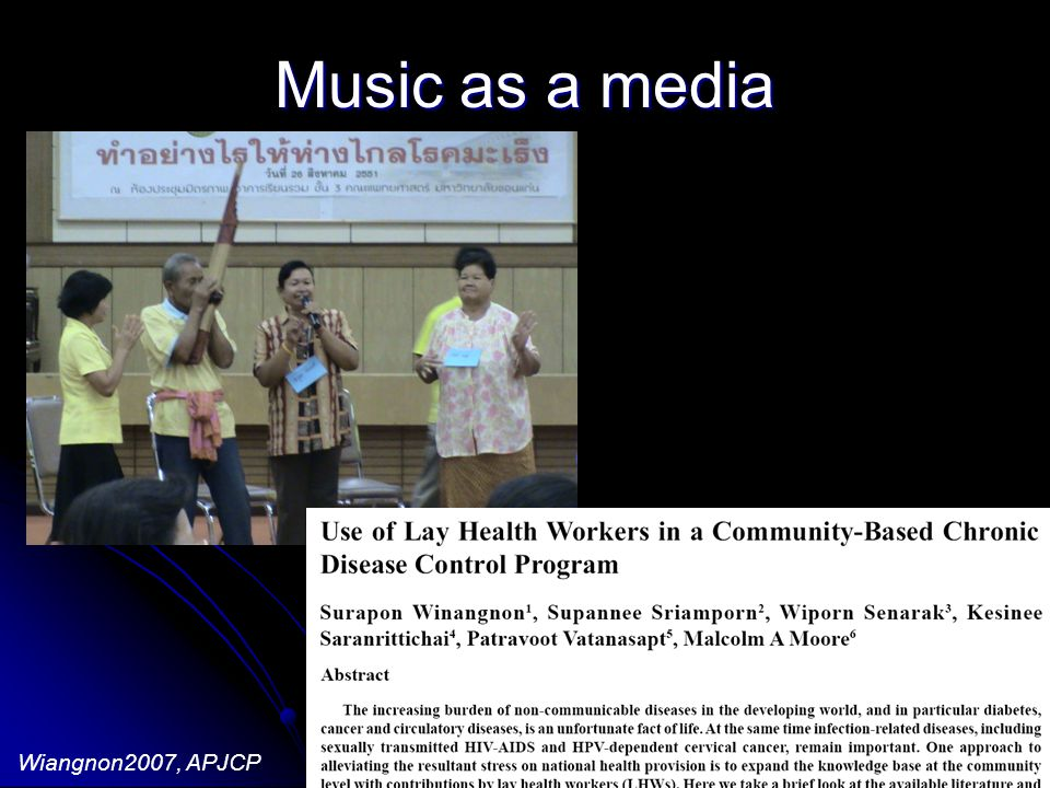 Music as a media Wiangnon2007, APJCP - Health education via group participation - Composition & Improvisation - Thai Isan traditional rap