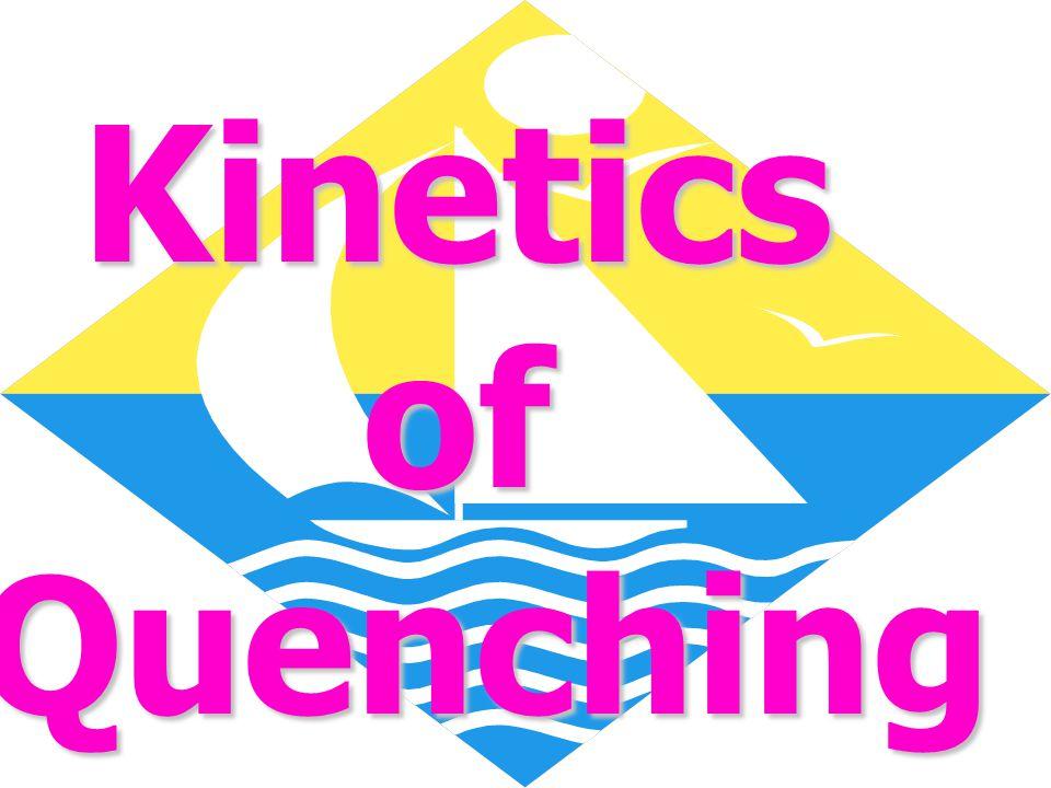 KineticsofQuenching
