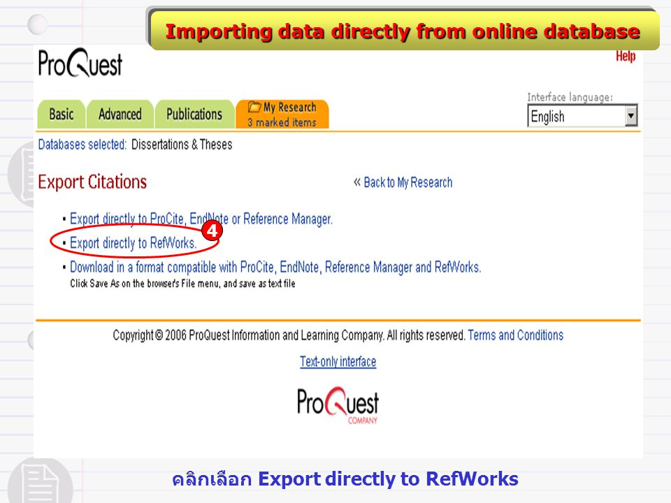 Importing data directly from online database 4 คลิกเลือก Export directly to RefWorks