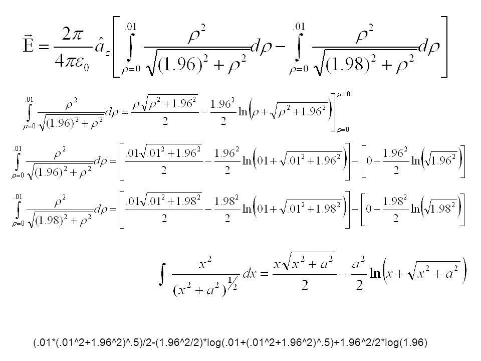 (.01*(.01^2+1.96^2)^.5)/2-(1.96^2/2)*log(.01+(.01^2+1.96^2)^.5)+1.96^2/2*log(1.96)