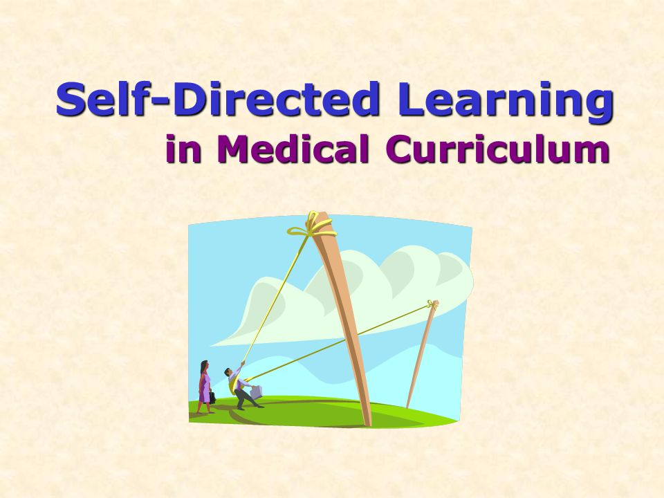 Self-Directed Learning in Medical Curriculum