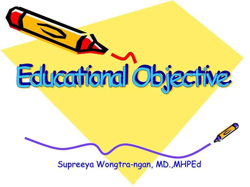 Supreeya Wongtra-ngan, MD.,MHPEd